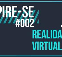 Inspire-se: Realidade Virtual na área da saúde
