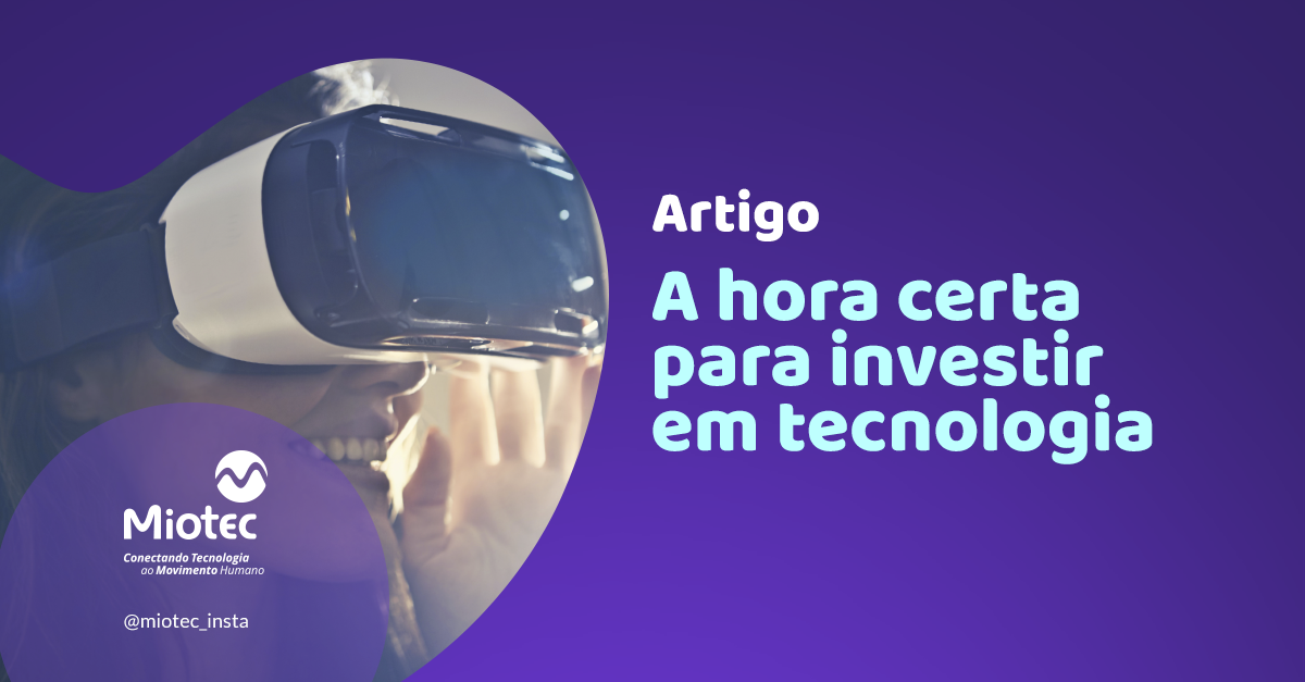 Como saber se está na hora de investir em tecnologia?