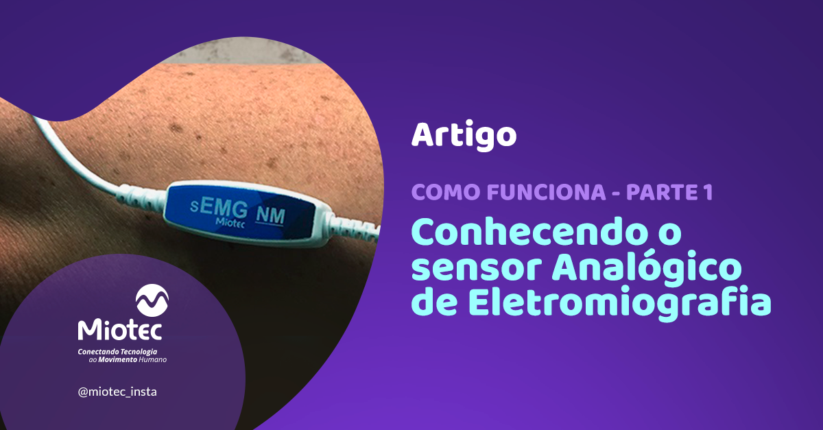Conhecendo o Sensor Analógico de Eletromiografia
