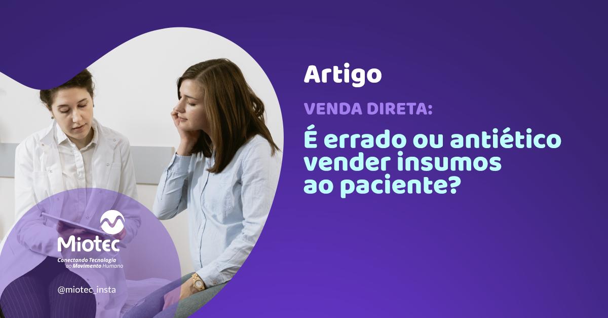 É errado ou antiético vender insumos ao meu paciente?
