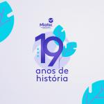 19 anos de história